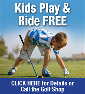 Photo of Boy Golfer promoting Kids 16 and under Play and Ride Free when accompanied by an adult player Monday through Friday all day and after 11am on the weekends and holidays Please call the Golf Shop for more information at 727-392-1234
